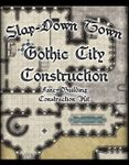 RPG Item: Slap-Down Town: Gothic City Construction