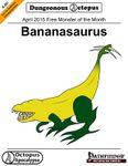 RPG Item: X-0D: April 2015 Free Monster of the Month: Bananasaurus