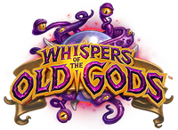 Video Game: Hearthstone: Whispers of the Old Gods