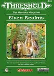 Issue: Threshold (Issue 10 - Jan 2016) Elven Realms