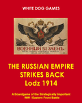 Board Game: The Russian Empire Strikes Back: Lodz 1914
