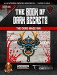 RPG Item: The Book of Dark Secrets Vol. 2: The Ogre Mage Inn