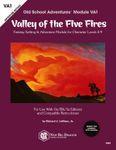 RPG Item: Old School Adventures Module VA1: Valley of the Five Fires