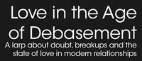RPG: Love in the Age of Debasement