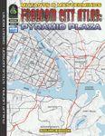 RPG Item: Freedom City Atlas 1: Pyramid Plaza