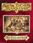 RPG Item: New Gods of Mankind: New God's Handbook