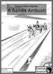 RPG Item: Encounters Series 1: A Bandit Ambush
