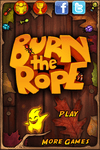 Video Game: Burn the Rope