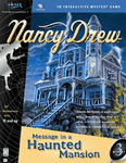Video Game: Nancy Drew: #3 Message in a Haunted Mansion