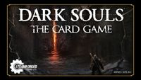 Board Game: Dark Souls: The Card Game