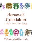 RPG Item: Heroes of Grandalton 2: Storm Warning