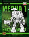 RPG Item: Future: Mecha 1: Khetsey-Memet