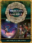 RPG Item: Dragons Conquer America: The Dawn of a New World