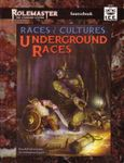 RPG Item: Races & Cultures: Underground Races (RMSS, 3rd Edition)