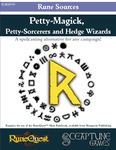 RPG Item: Petty-Magick, Petty-Sorcerers and Hedge Wizards