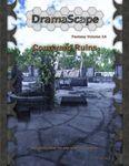 RPG Item: DramaScape Fantasy Volume 014: Courtyard Ruins