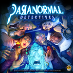 Board Game: Paranormal Detectives