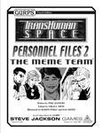 RPG Item: Personnel Files 2: The Meme Team