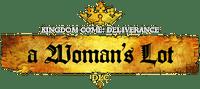 Video Game: Kingdom Come: Deliverance – A Woman's Lot
