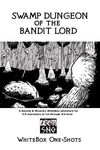 RPG Item: WBO01: Swamp Dungeon of the Bandit Lord