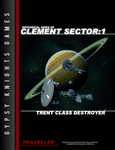 RPG Item: Historical Ships of Clement Sector 1: Trent Class Destroyer