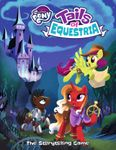 RPG Item: My Little Pony: Tails of Equestria, The Storytelling Game