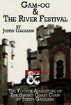 RPG Item: The Sword Coast Coup 4: Gam-og and the River Festival