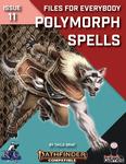 RPG Item: Files for Everybody Issue 11: Polymorph Spells