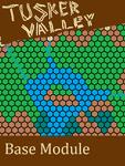 RPG Item: Tusker Valley M1: Base Module