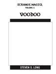 RPG Item: Strange Magics, Vol I: Voodoo