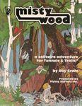 RPG Item: Solo 16: Mistywood