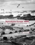 Apocalypse Europe: WWII