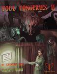 RPG Item: Ken Writes About Stuff 2-Bonus: Foul Congeries II