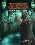 RPG Item: Beneath the Dome