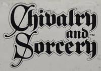 RPG: Chivalry & Sorcery (1st & 2nd Editions)