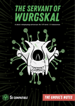RPG Item: The Ghoul's Notes Issue 1: The Servant of Wurgskal