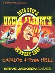 Board Game: Uncle Albert's Auto Stop & Gunnery Shop Catalog From Hell
