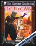 RPG Item: The Genius Guide to: The Time War