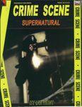 RPG Item: Crime Scene: Supernatural