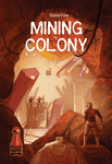 Board Game: Mining Colony