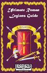 RPG Item: Ultimate Roman Legions Guide (Legend)