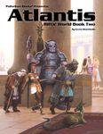 RPG Item: World Book 02: Atlantis