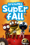 Video Game: Superfall