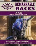 RPG Item: Remarkable Races: Xax