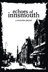 RPG Item: Echoes of Innsmouth