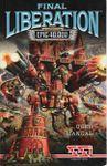 Video Game: Final Liberation: Warhammer Epic 40,000