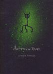 RPG Item: Acts of Evil (Ashcan Edition)
