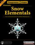 RPG Item: M-05: Elementalry: Snow Elementals