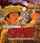 Video Game: Close Combat: A Bridge Too Far