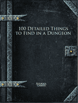 RPG Item: 100 Detailed Things to Find in a Dungeon